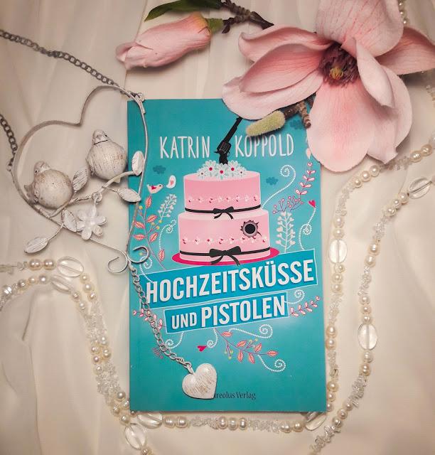 Hochzeitsküsse und Pistolen – Katrin Koppold graphic