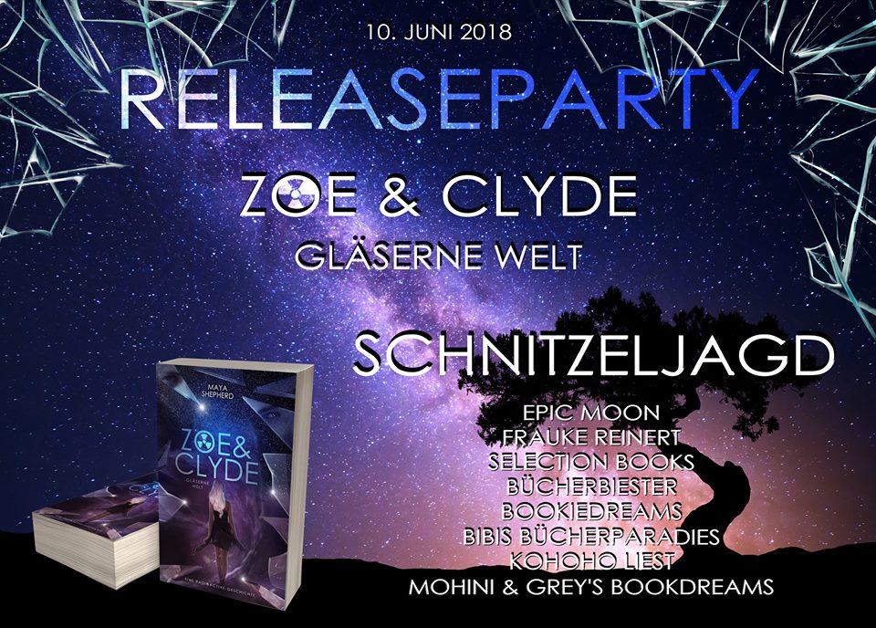 Releaseparty zu Zoe & Clyde, Gläserne Welt von Maya Shepherd graphic