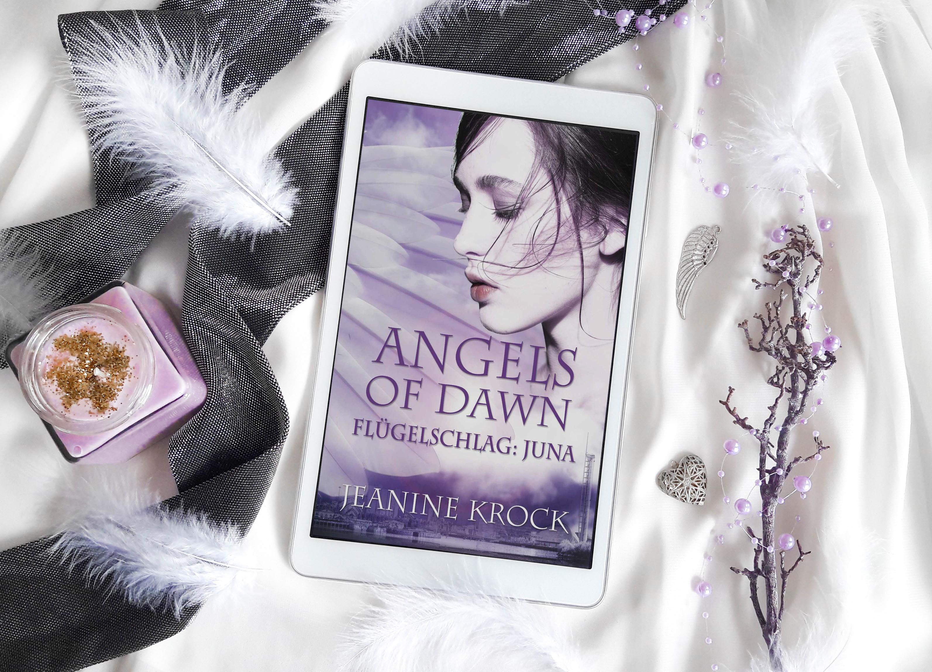 Angels of Dawn – Flügelschlag: Juna – Jeanine Krock