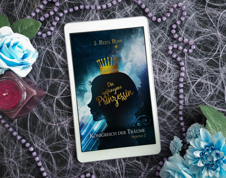 Königreich der Träume, Sequenz 2: Die gefangene Prinzessin – I. Reen Bow graphic