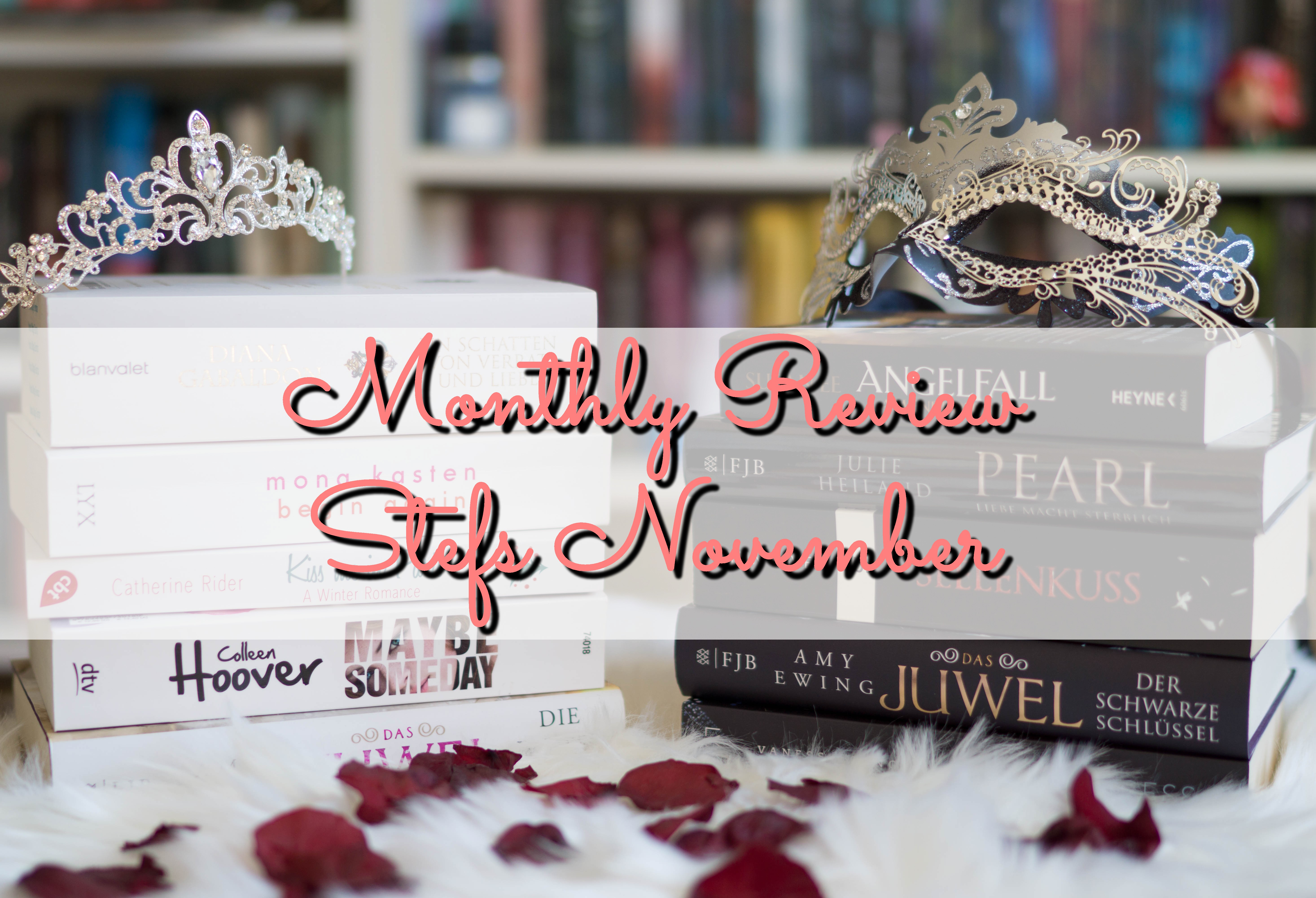 Monthly Review: Stefs November graphic