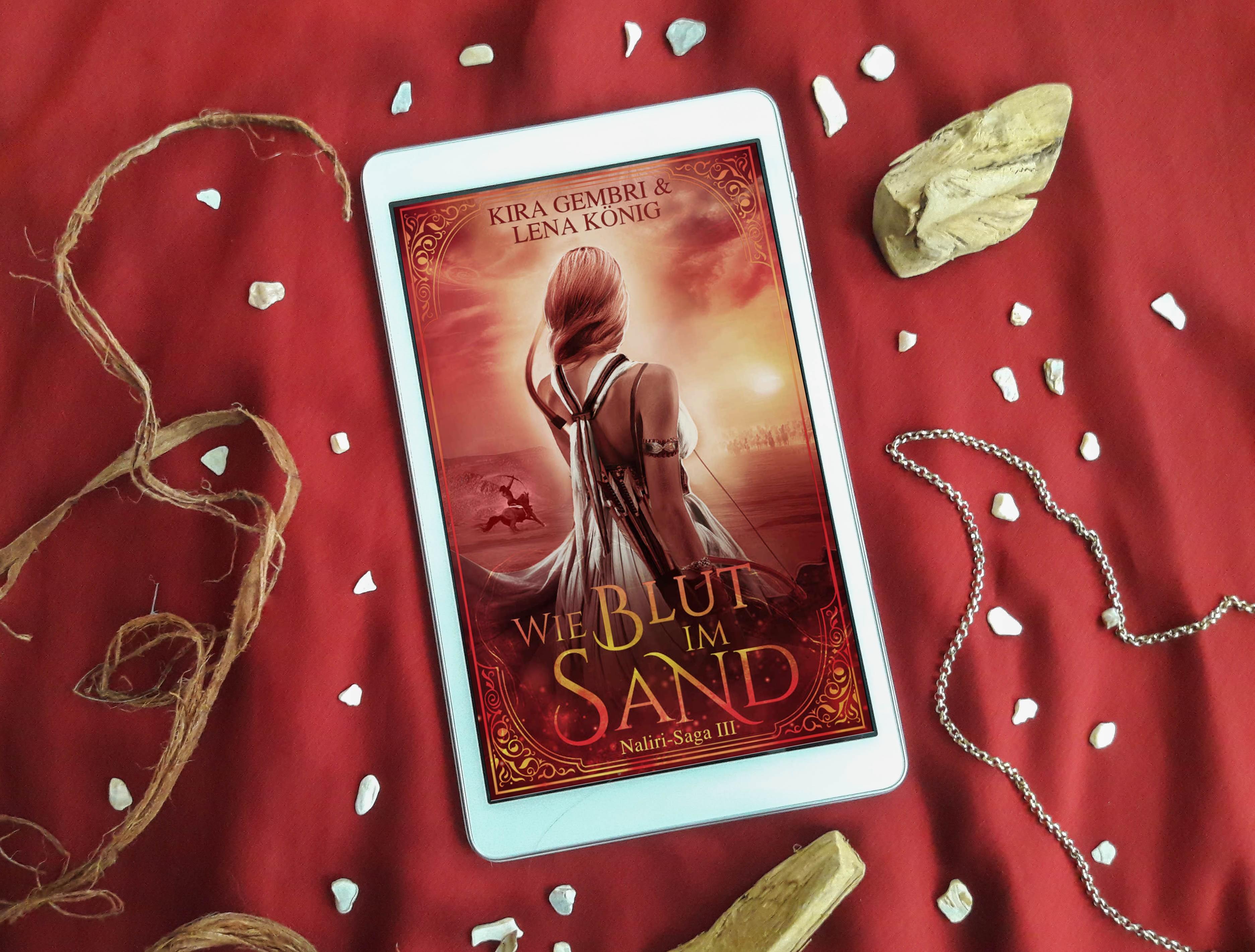 Wie Blut im Sand: Naliri-Saga 3 – Kira Gembri und Lena König graphic