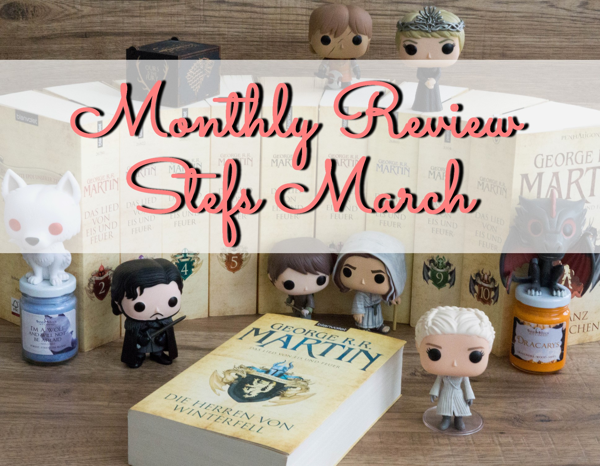 Monthly Review: Stefs March graphic