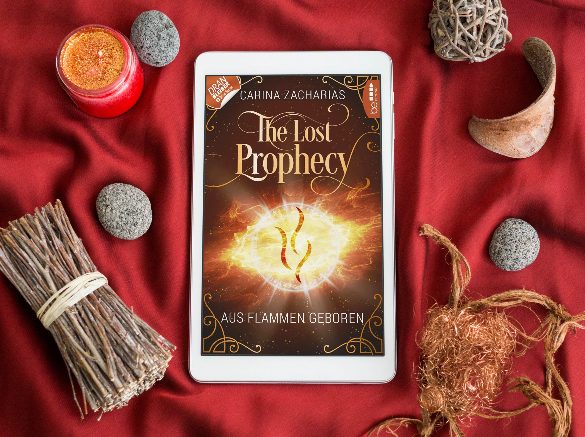 The Lost Prophecy: Aus Flammen geboren – Carina Zacharias graphic
