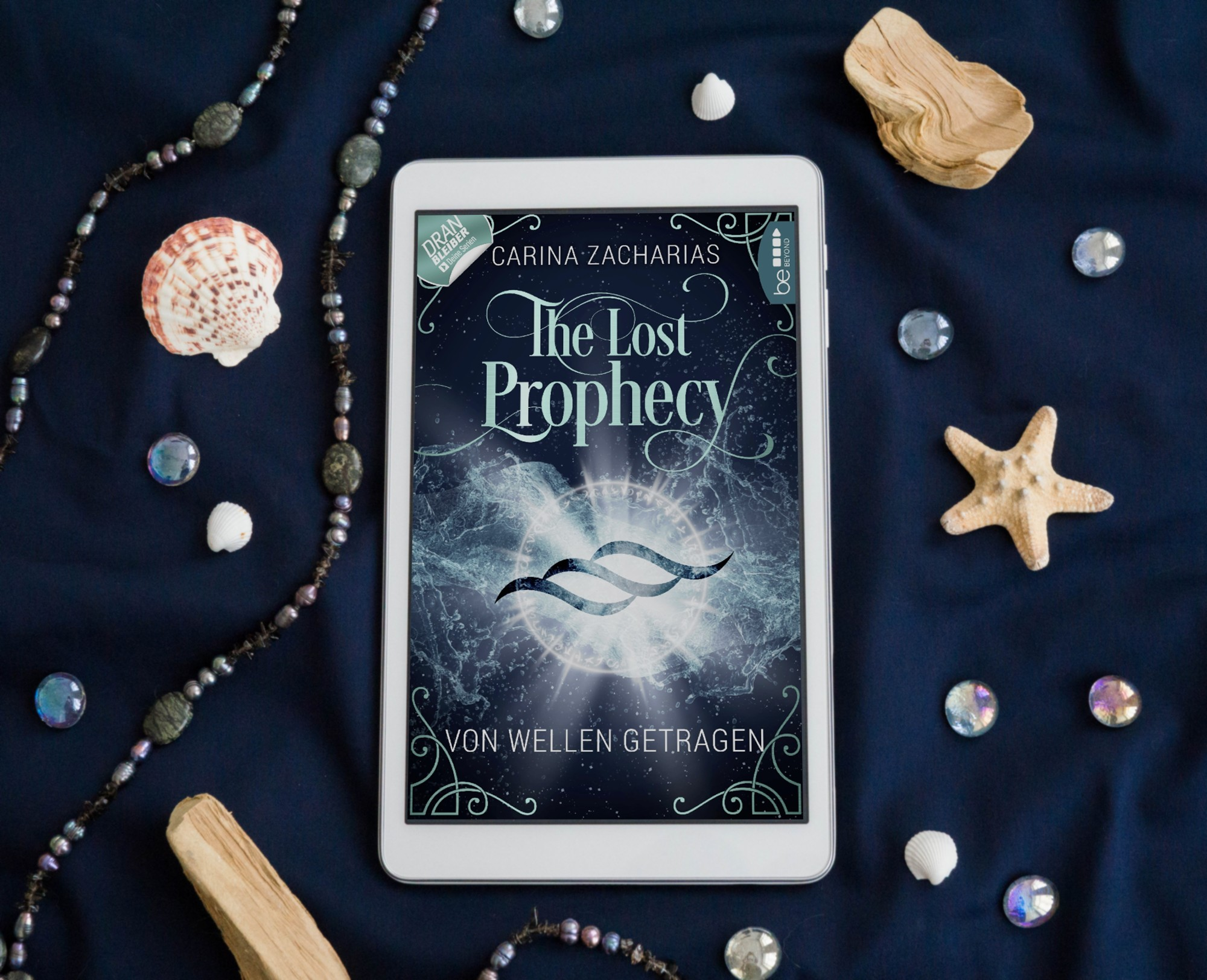 The Lost Prophecy: Von Wellen getragen – Carina Zacharias graphic