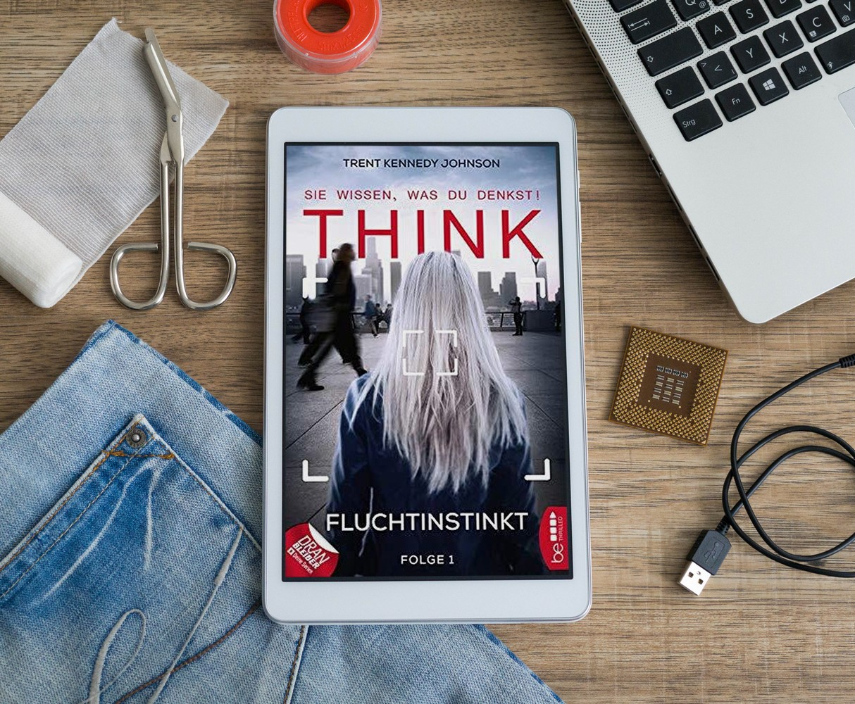Think: Sie wissen, was du denkst! Folge 1: Fluchtinstinkt – Trent Kennedy Johnson graphic