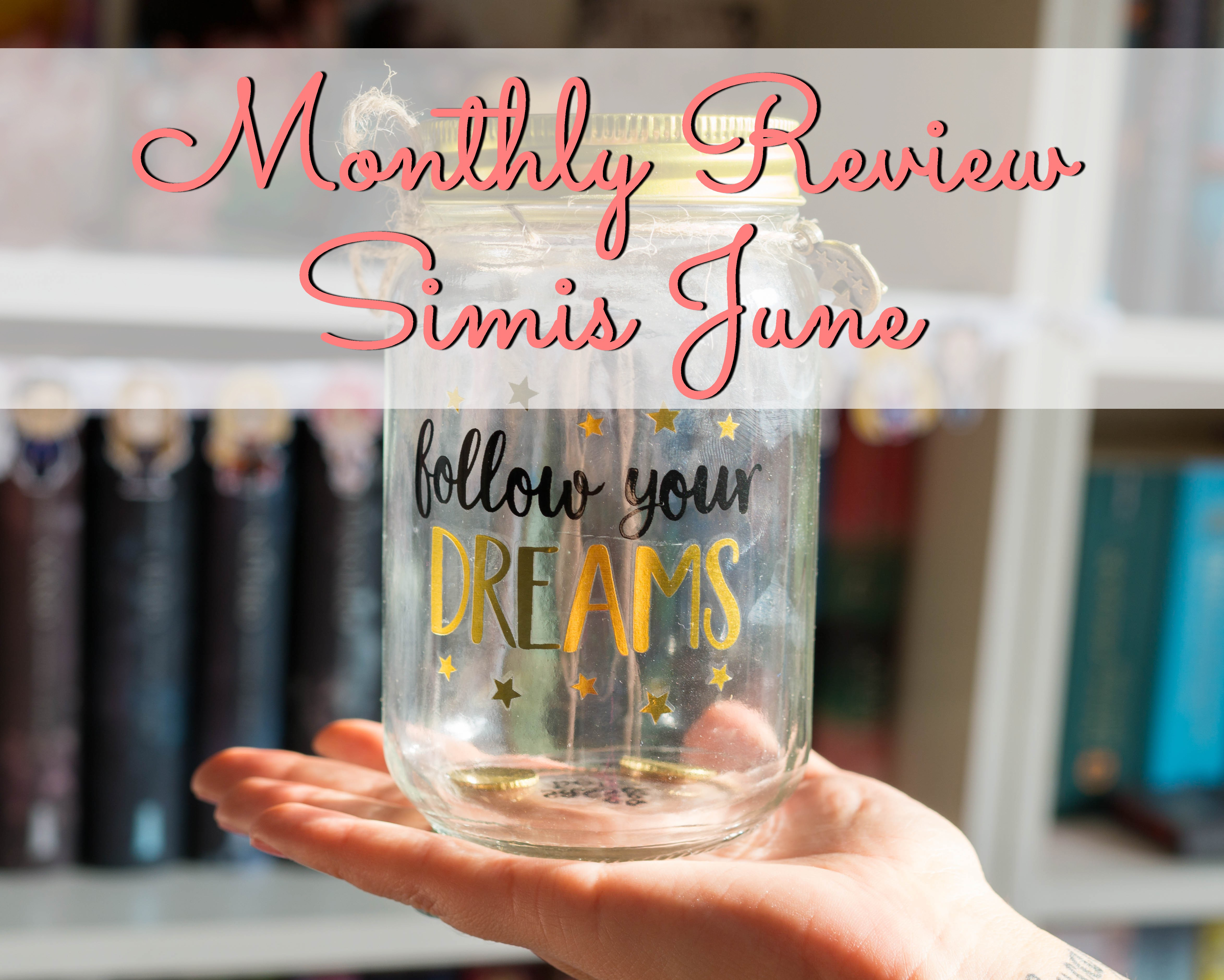 Monthly Review – Simis June graphic