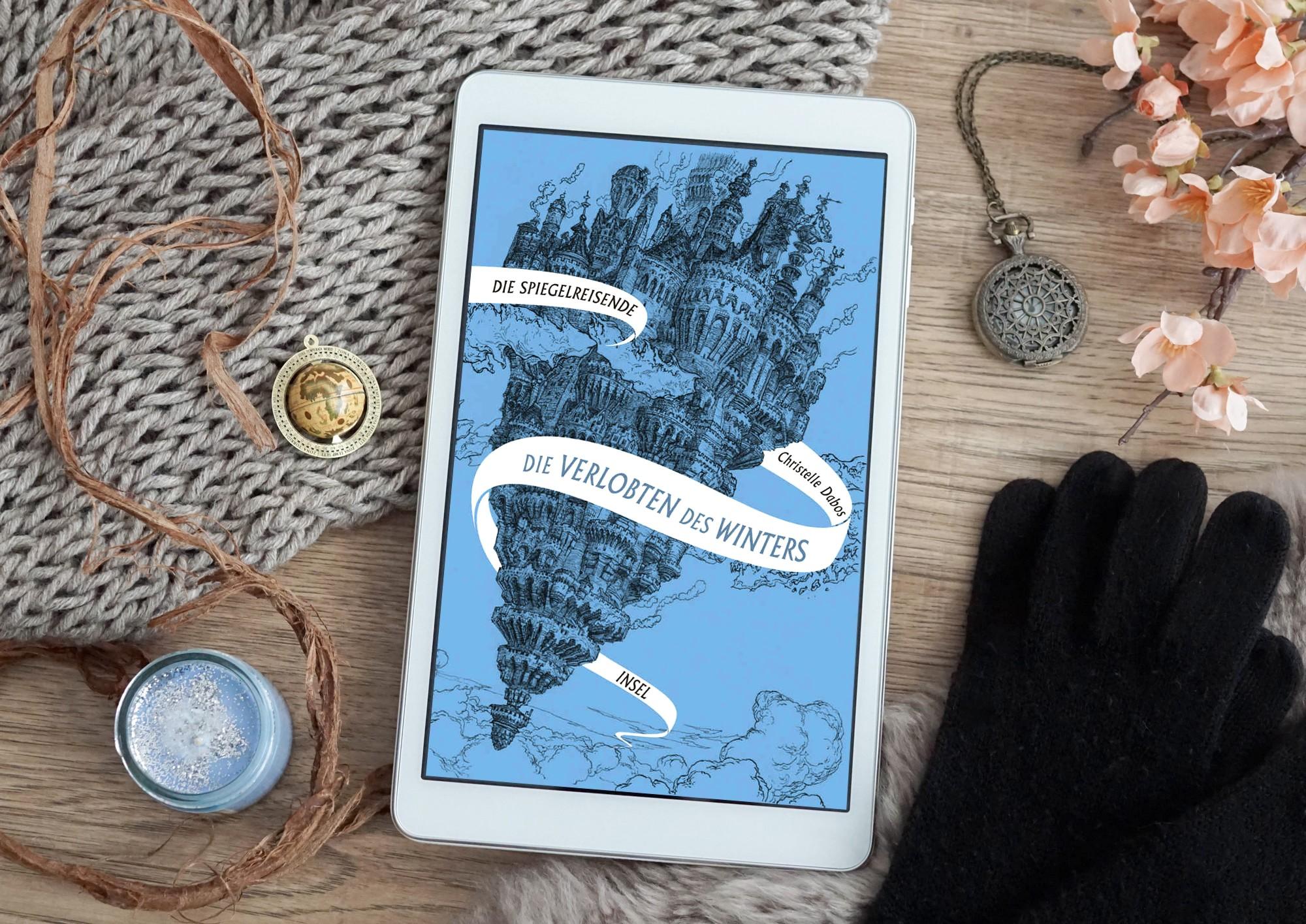 Die Spiegelreisende: Die Verlobten des Winters – Christelle Dabos graphic