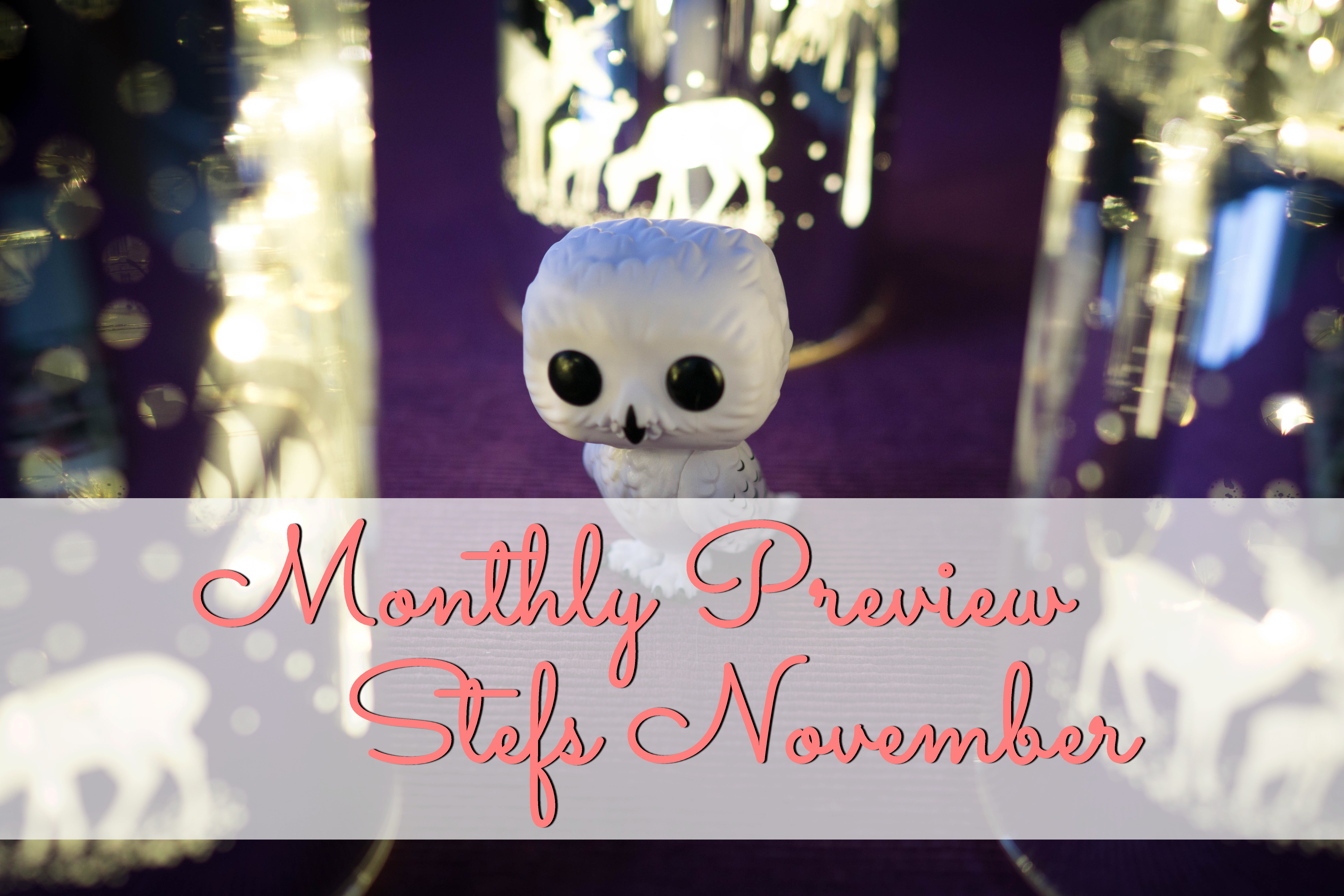 Monthly Preview: Stefs November graphic
